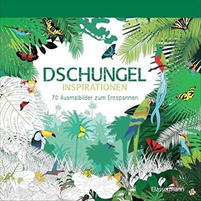 Dschungel Inspirationen - 70 Ausmalbilder Bassermann Verlag