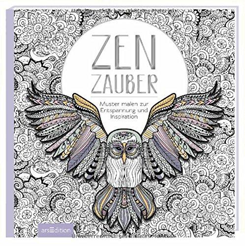 Zenzauber - Muster malen zur Entspannung und Inspiration - arsEdition